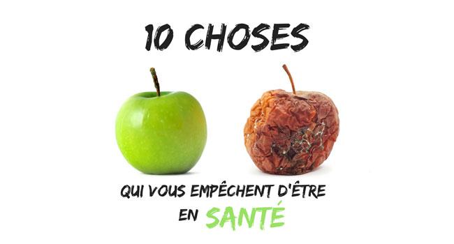 10 Choses Qui Vous Empêchent D'être Vraiment En Santé